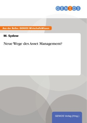 Neue Wege des Asset Management?