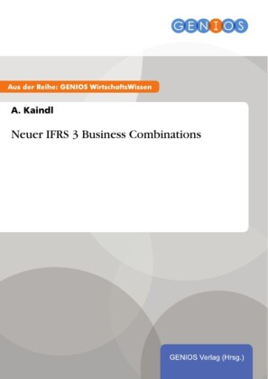 Neuer IFRS 3 Business Combinations