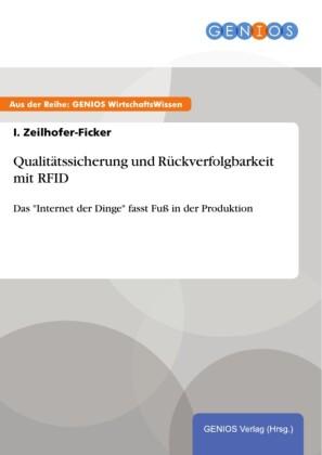 Qualitätssicherung und Rückverfolgbarkeit mit RFID