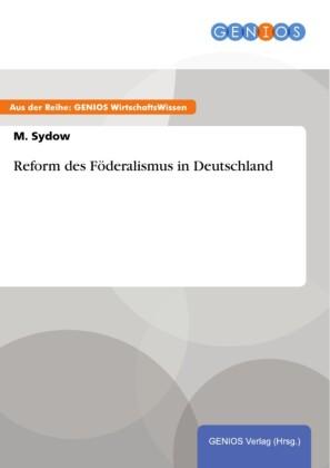 Reform des Föderalismus in Deutschland