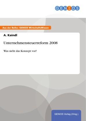 Unternehmensteuerreform 2008