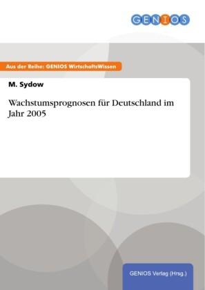 Wachstumsprognosen für Deutschland im Jahr 2005