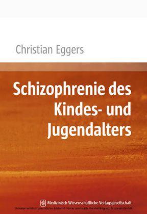 Schizophrenie des Kindes- und Jugendalters