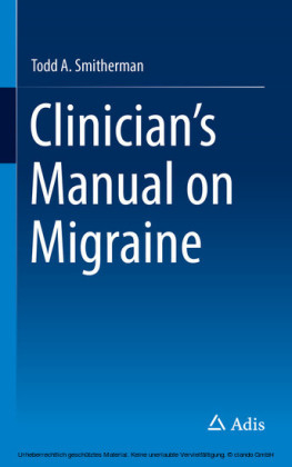 Clinician's Manual on Migraine