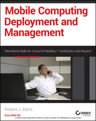 Mobile Computing Deployment and Management