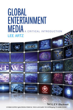 Global Media Entertainment: A Critical Introduction