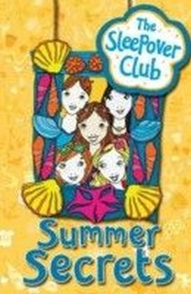 Summer Secrets (The Sleepover Club)