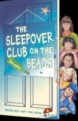 Sleepover Club on the Beach (The Sleepover Club, Book 42)