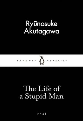 Life of a Stupid Man