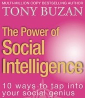 Power of Social Intelligence: 10 ways to tap into your social genius