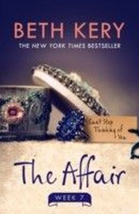 Affair: Week Seven