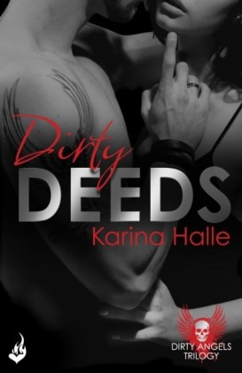 Dirty Deeds: Dirty Angels 2