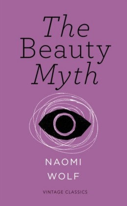 Beauty Myth (Vintage Feminism Short Edition)