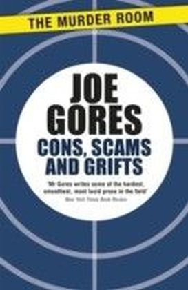 Cons, Scams and Grifts