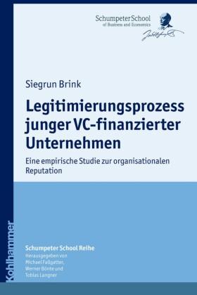 Legitimierungsprozess junger VC-finanzierter Unternehmen