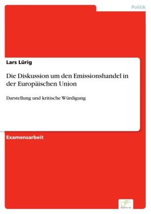 Die Diskussion um den Emissionshandel in der Europäischen Union