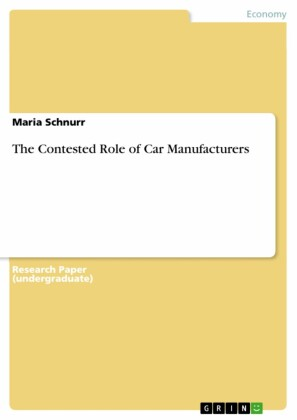 The Contested Role of Car Manufacturers