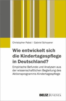 Wie entwickelt sich die Kindertagespflege in Deutschland?