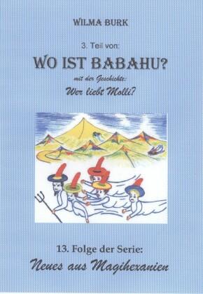 Wo ist Babahu? 3. Teil