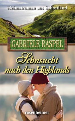 Sehnsucht nach den Highlands