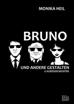 Bruno und andere Gestalten
