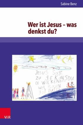 Wer ist Jesus - was denkst du?