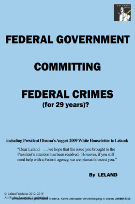Federal Government Committing Federal Crimes (for 29 Years)?/Unabridged