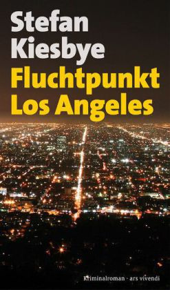Fluchtpunkt Los Angeles (eBook)