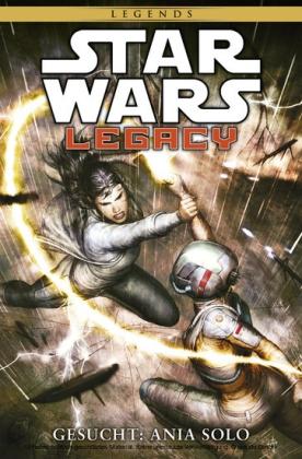 Star Wars Sonderband 84: Legacy II Band 3 - Gesucht: Ania Solo