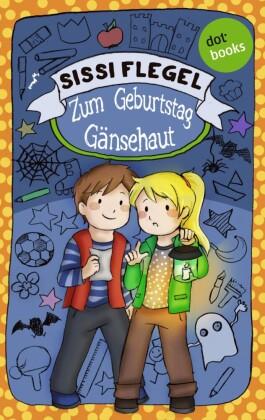 Emil und seine Freunde - Band 2: Zum Geburtstag Gänsehaut. Bd.2