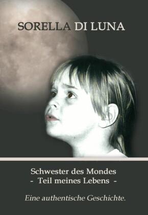 Schwester des Mondes - Teil meines Lebens