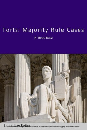 Torts: Majority Rule Cases
