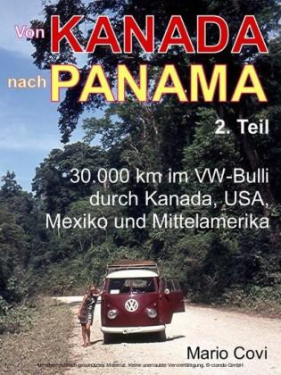 VON KANADA NACH PANAMA - Teil 2