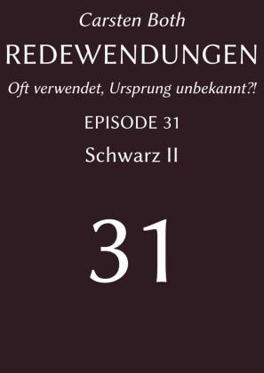 Redewendungen: Schwarz II