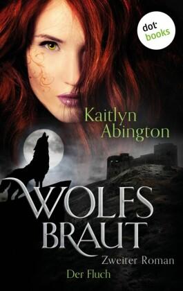 Wolfsbraut - Zweiter Roman: Der Fluch