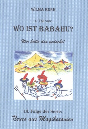 Wo ist Babahu? 4. Teil