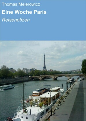 Eine Woche Paris