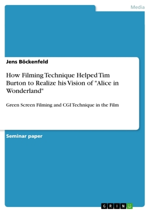 "How Filming Technique Helped Tim Burton to Realize his Vision of ""Alice in Wonderland"""