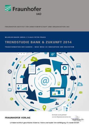Trendstudie Bank & Zukunft 2014.