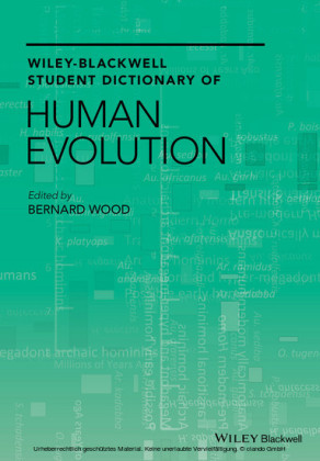Wiley Blackwell Student Dictionary of Human Evolution