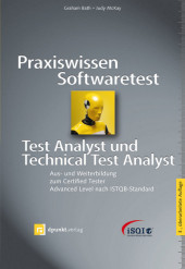 Praxiswissen Softwaretest - Test Analyst und Technical Test Analyst