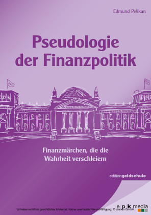 Pseudologie der Finanzpolitik