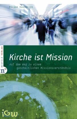 Kirche ist Mission