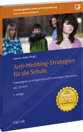 Anti-Mobbing-Strategien für die Schule, m. CD-ROM