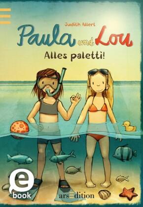 Paula und Lou - Alles paletti!