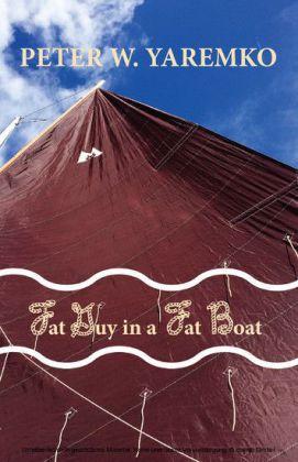Fat Guy in a Fat Boat