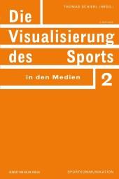 Die Visualisierung des Sports in den Medien