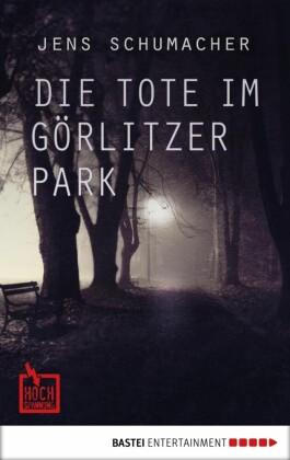Die Tote im Görlitzer Park
