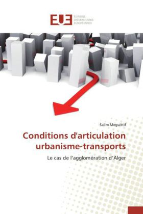 Conditions d'articulation urbanisme-transports