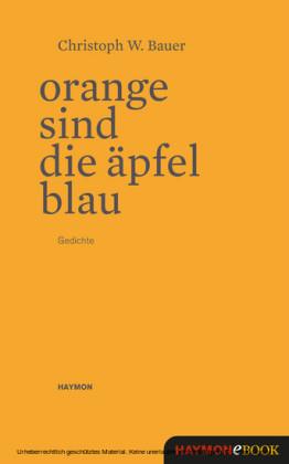 Orange sind die Äpfel blau